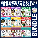 Sentence to Picture Match Task Cards Bundle ~Digital Download~